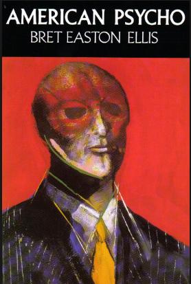 Mini Review; American Psycho- Bret EastonEllis