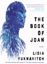 lidia yuknavitch book of joan