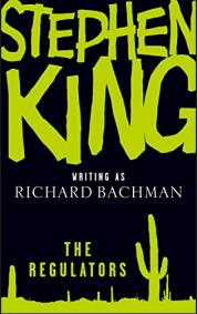 the regulators bachman king