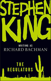 the regulators bachman king
