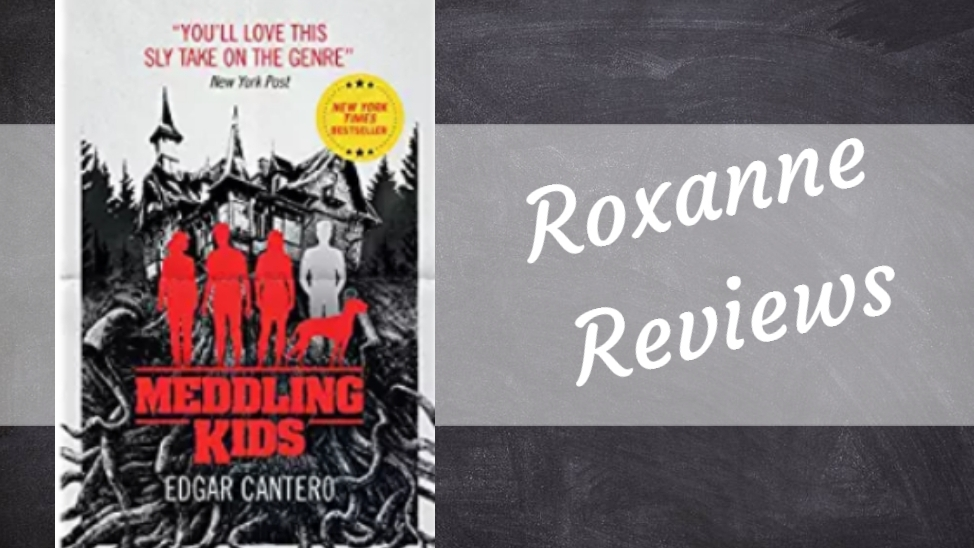 Book Review; Meddling Kids – Edgar Cantero