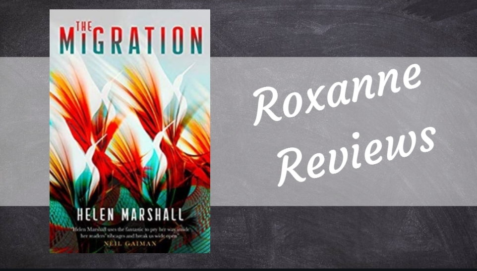 Book Review; The Migration- Helen Marshall
