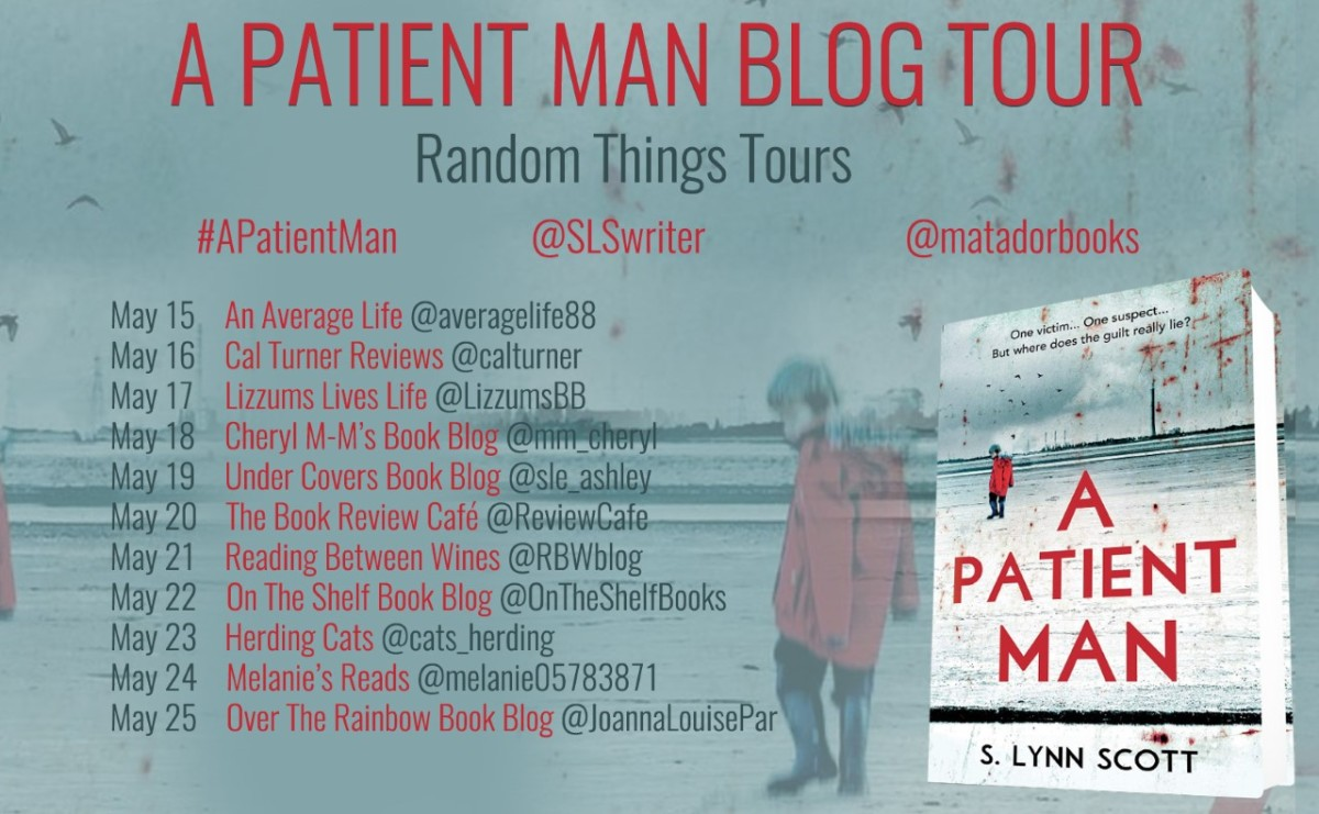 Blog Tour Review; A Patient Man- S LynnScott