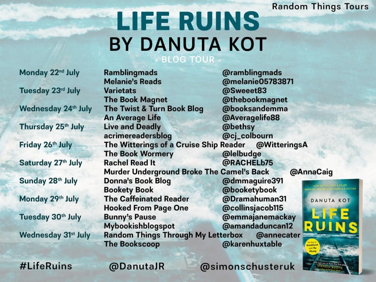 Blog Tour; Life Ruins- DanutaKot