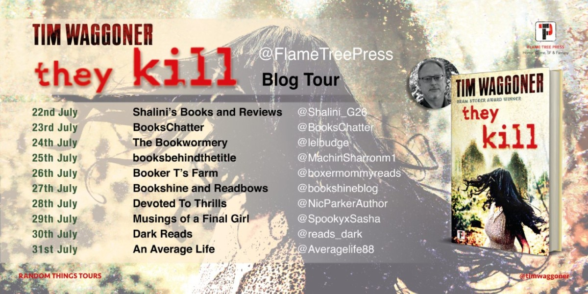 Blog Tour; They Kill – Tim Waggoner