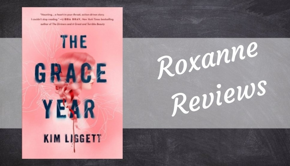 Book Review; The Grace Year – Kim Liggett