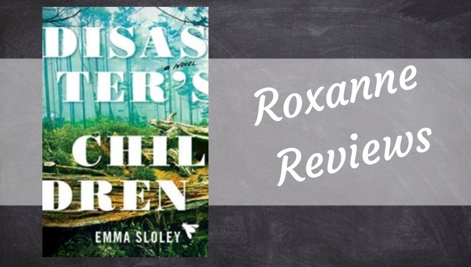 Book Review; Disasters Children – Emma Sloley