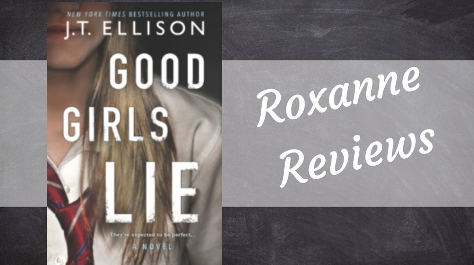 Book Review; Good Girls Lie- J T Ellison