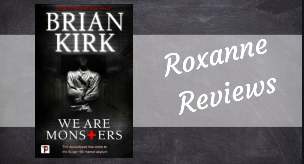 Book Review; We Are Monsters – Brian Kirk