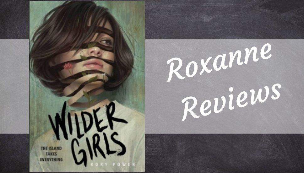 Book Review; Wilder Girls – Rory Power