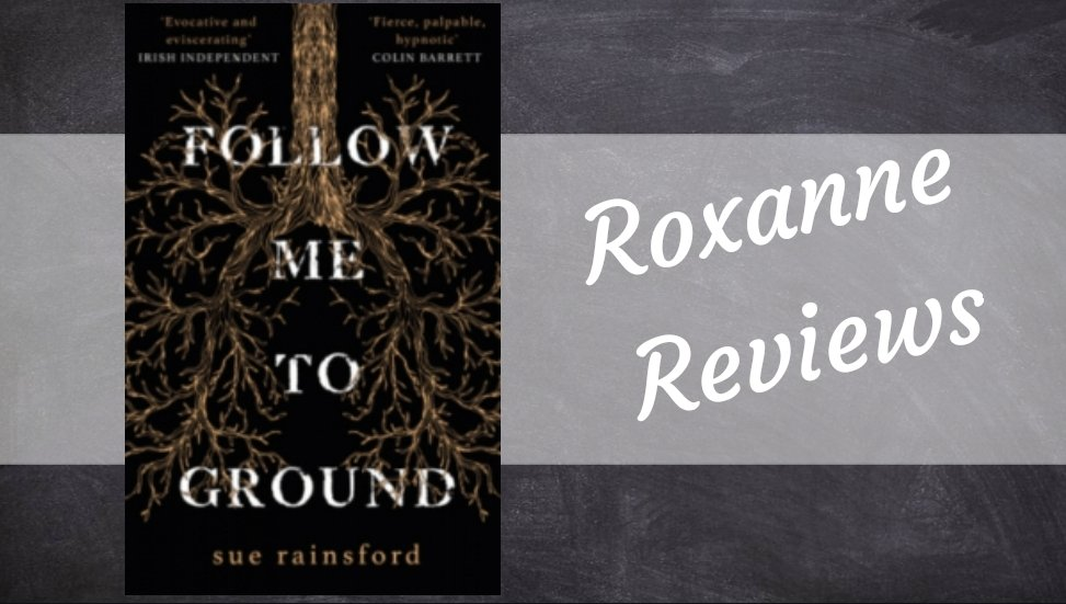 Book Review; Follow Me To Ground – Sue Rainsford