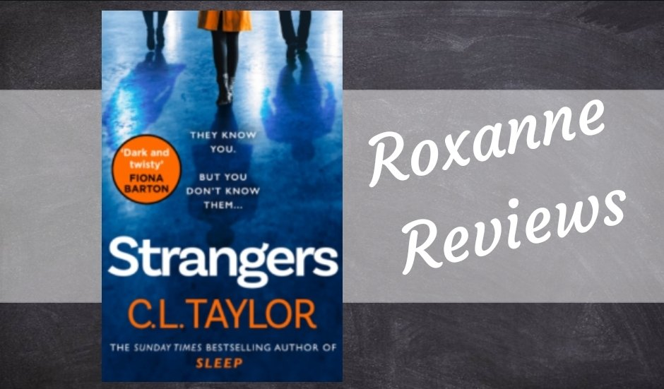 Book Review; Strangers- C L Taylor