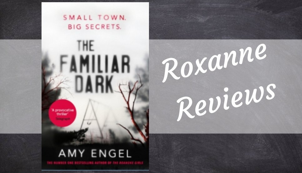 Book Review; The Familiar Dark- Amy Engel