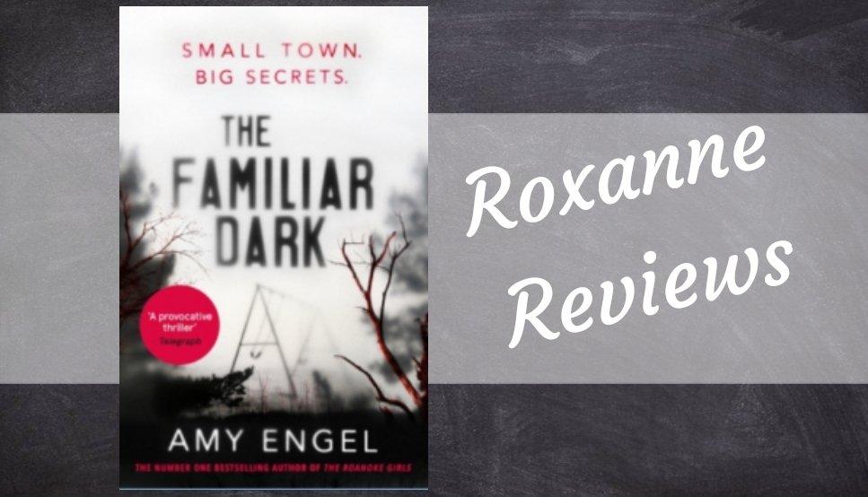 Book Review; The Familiar Dark- AmyEngel