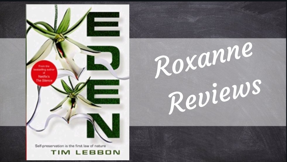 Book Review; Eden – Tim Lebbon