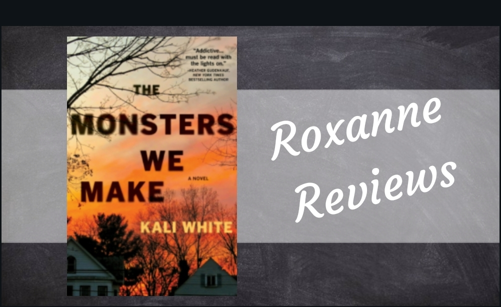 Book Review; The Monsters We Make – Kali White