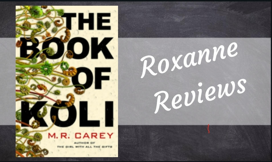 Book Review; The Book Of Koli – M R Carey