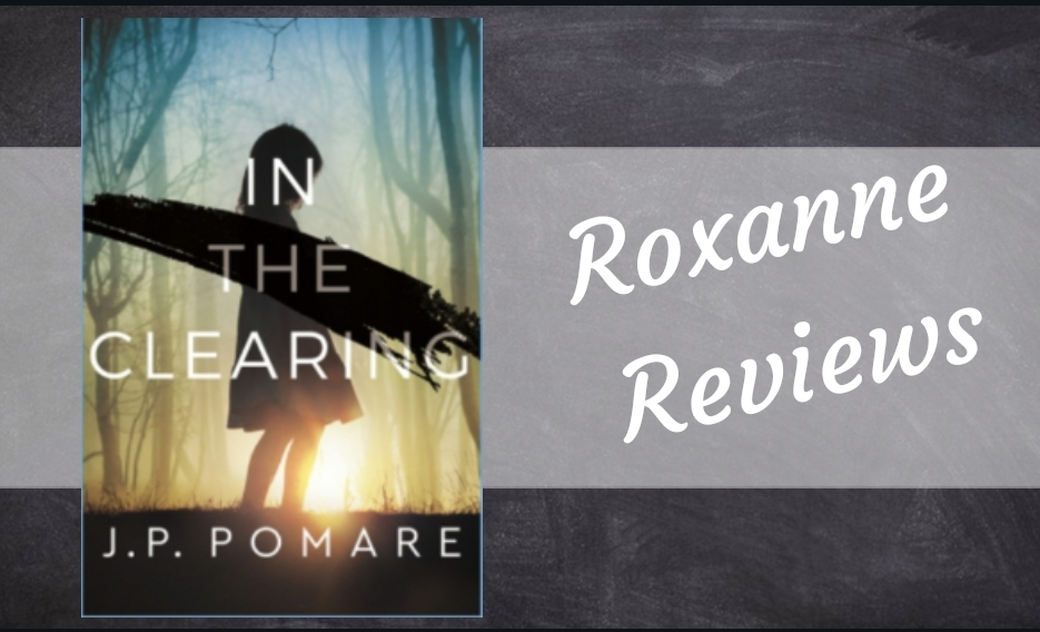 Book Review; In The Clearing – JP Pomare