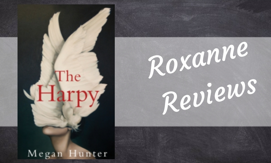 Book Review; The Harpy- Megan Hunter