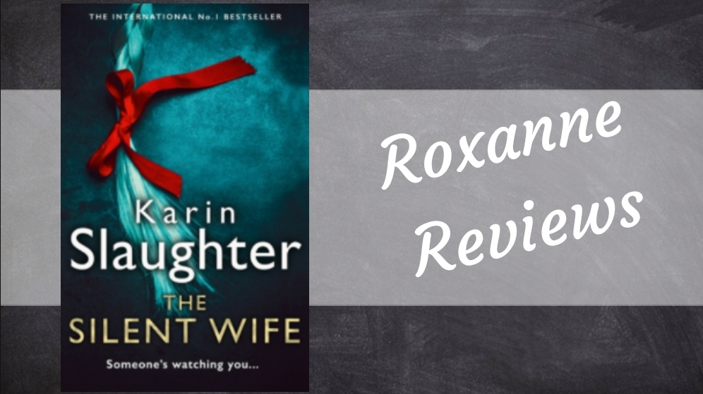 Book Review; The Silent Wife- Karin Slaughter