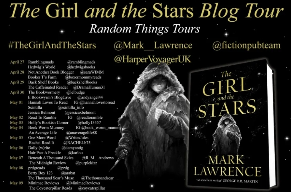 Book Review; The Girl and The Stars- Mark Lawrence/ A RandomThings BlogTour
