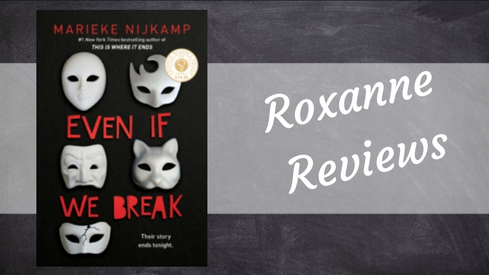 Book Review; Even If We Break- Marieke Nijkamp