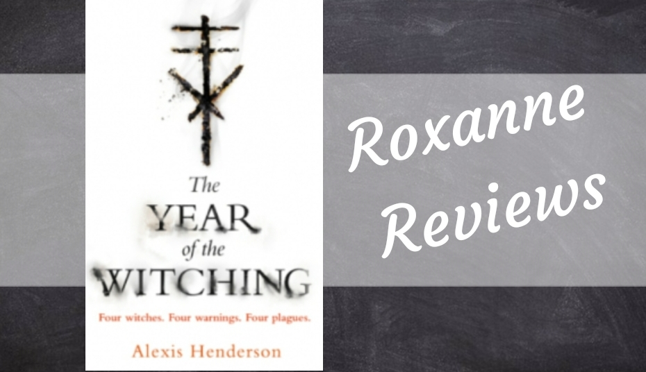 Book Review; The Year Of The Witching- Alexis Henderson