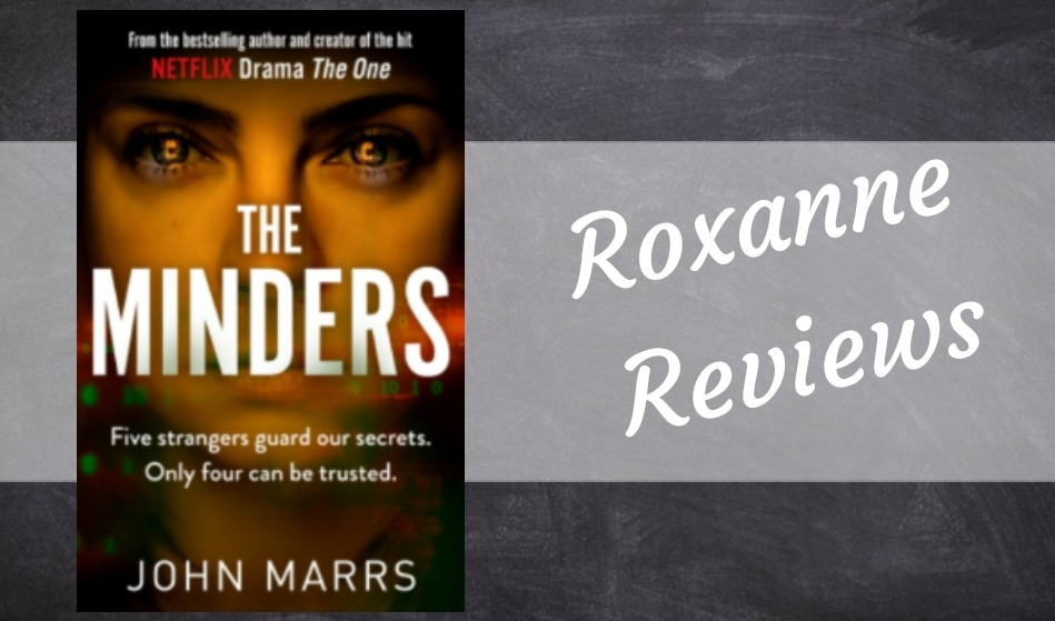 Book Review; The Minders- John Marrs