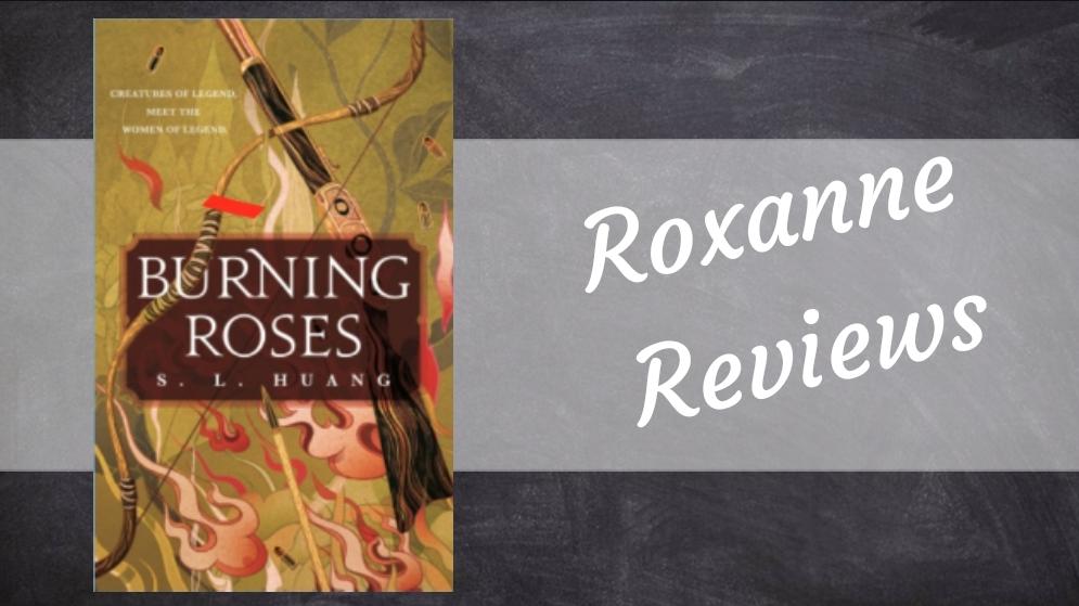 Mini Book Review; Burning Roses- S.LHuang