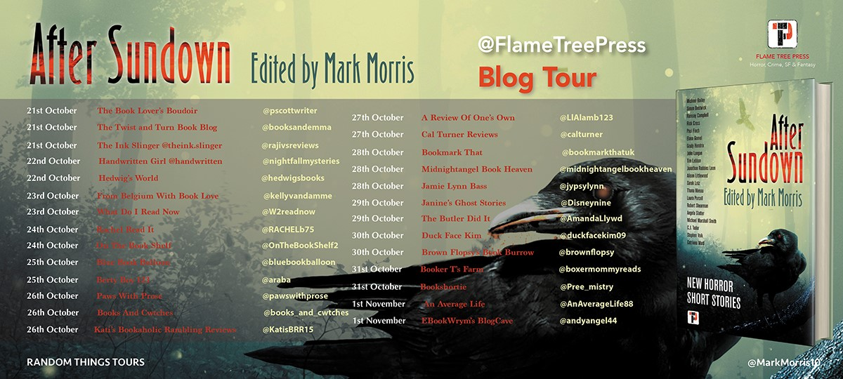 Blog Tour; After Sundown- Mark Morris@ Flame Tree Press