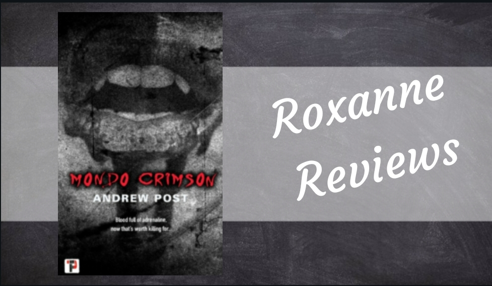 Book Review; Mondo Crimson- Andrew Post