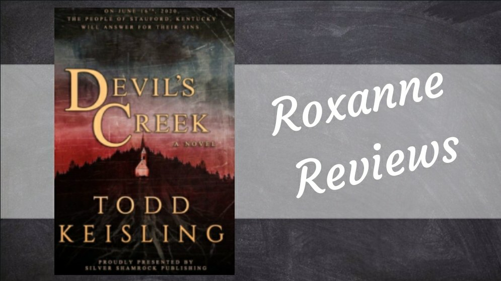 Book Review; Devils Creek- Todd Keisling