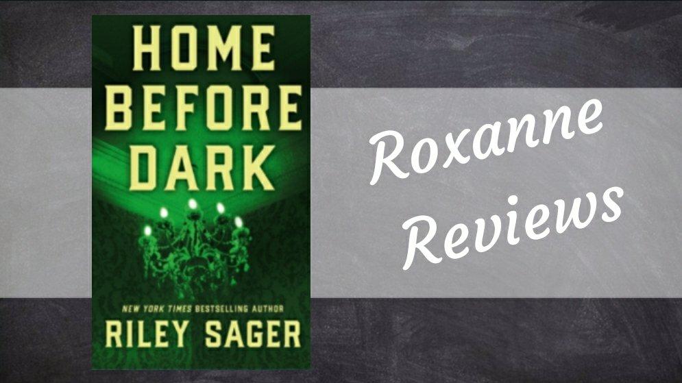Book Review; Home Before Dark- RileySager