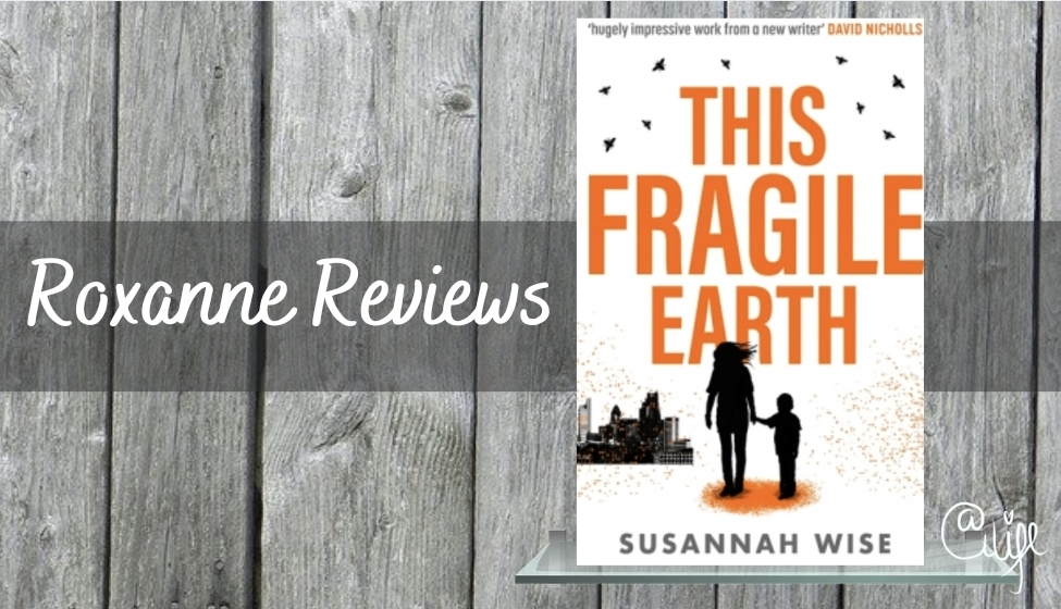 Book Review; This Fragile Earth- SusannahWise