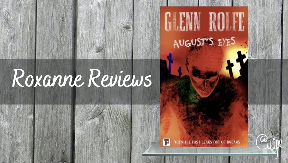 Book Review; August's Eyes- GlennRolfe
