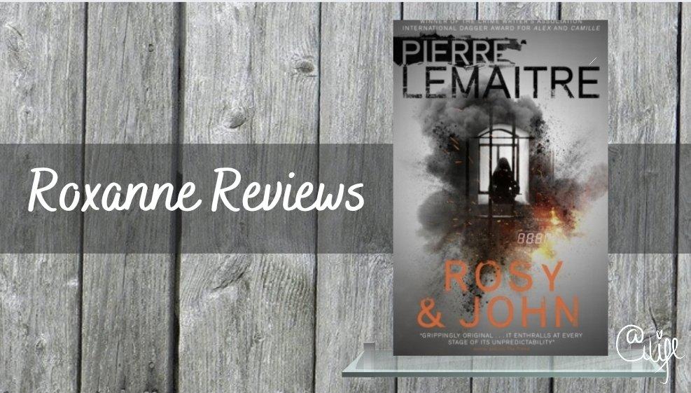 Mini Book Review; Rosy & John- PierreLemaitre