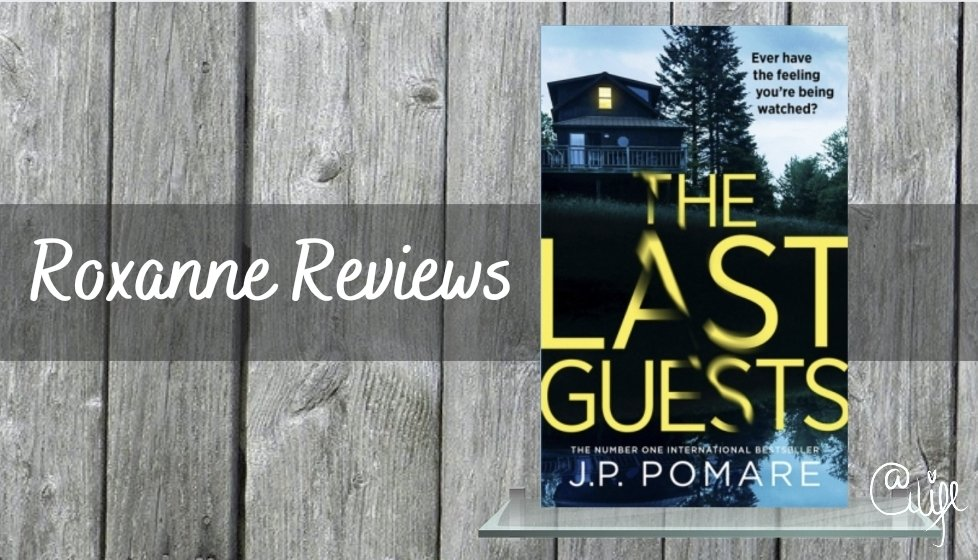 Mini Book Review; The Last Guests- J PPomare