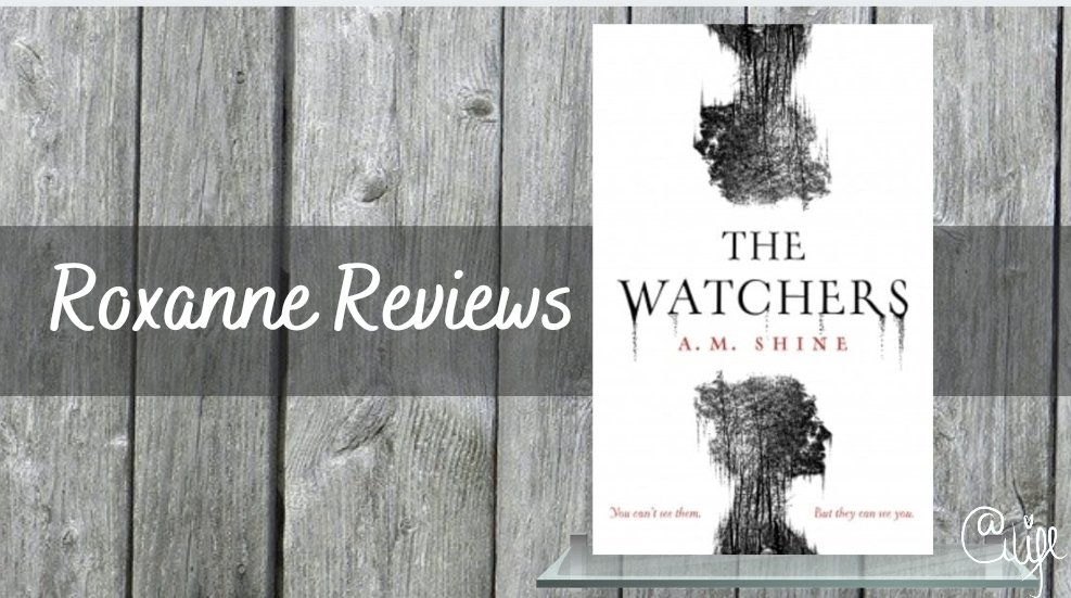 Book Review; The Watchers- A.MShine